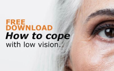 FREE Guide: How to Cope with Low Vision